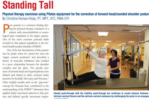 Standing Tall -Physical Therapy Exercises Using Pilates Equipment for the Correction of Forward Head/Rounded Shoulder Posture